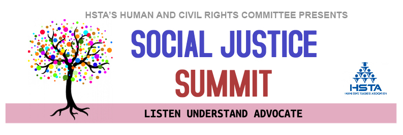 Social Justice Summit 2020 Presented By Hsta Hawaii State Teachers Association